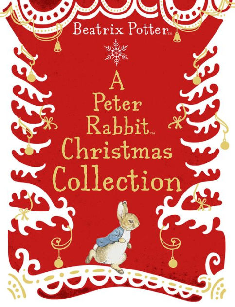 Peter Rabbits Christmas Collection By Beatrix Potter