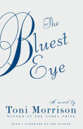 Title: The Bluest Eye, Author: Toni Morrison