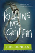 Title: Killing Mr. Griffin, Author: Lois Duncan