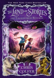 The Enchantress Returns  The Land of Stories Series  2  by Chris     The Enchantress Returns  The Land of Stories Series  2