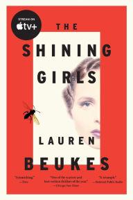 The Shining Girls: A Novel