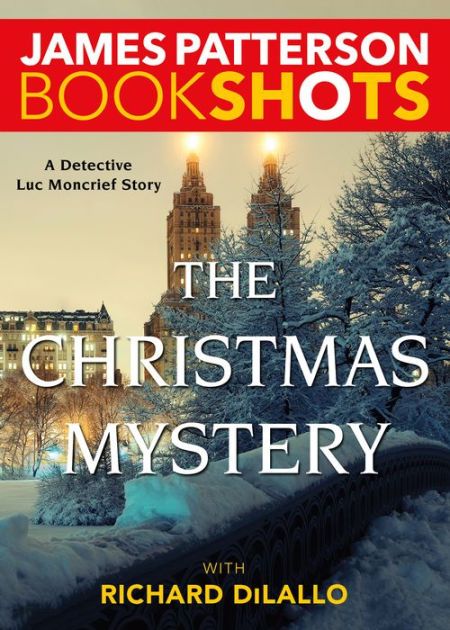 The Christmas Mystery A Detective Luc Moncrief Story By