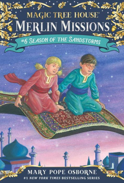 Season Of The Sandstorms Magic Tree House Merlin Mission