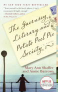 Title: The Guernsey Literary and Potato Peel Pie Society: A Novel, Author: Mary Ann Shaffer