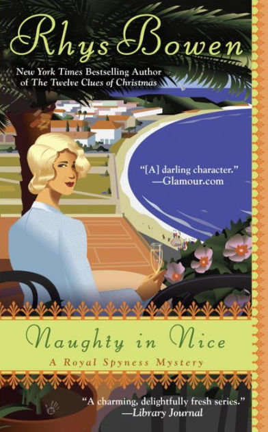 Naughty In Nice Royal Spyness Series 5 By Rhys Bowen