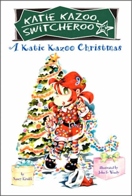 A Katie Kazoo Christmas Katie Kazoo Switcheroo Series