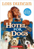 Title: Hotel for Dogs, Author: Lois Duncan