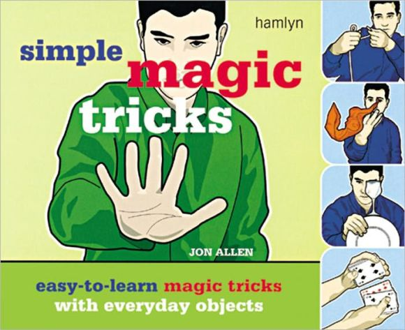 Simple Magic Tricks: Easy-to-Learn Magic Tricks with ...