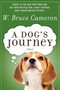 Title: A Dog's Journey, Author: W. Bruce Cameron