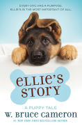 Title: Ellie's Story, Author: W. Bruce Cameron