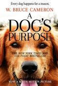 Title: A Dog's Purpose, Author: W. Bruce Cameron