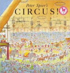 Peter Spier's Circus! (Turtleback School & Library Binding Edition)
