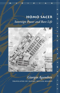 Homo Sacer: Sovereign Power and Bare Life (Meridian: Crossing Aesthetics Series)