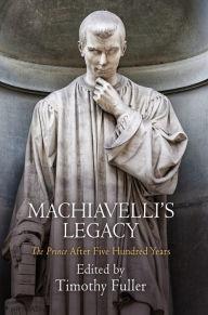 Machiavelli's Legacy: