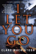 Title: I Let You Go, Author: Clare Mackintosh