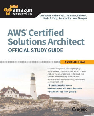 Aws Certified Solutions Architect Official Study Guide Associate Exam Paperback