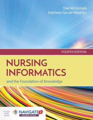 Nursing Informatics And The Foundation Of Knowledge ...