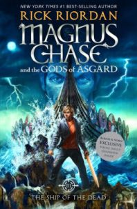 The Ship of the Dead  B N Exclusive Edition   Magnus Chase and the     The Ship of the Dead  B N Exclusive Edition   Magnus Chase and the Gods