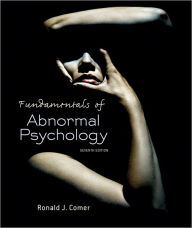 Fundamentals of Abnormal Psychology / Edition 7