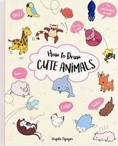 How To Draw Cute Animals By Angela Nguyen Paperback Barnes Noble