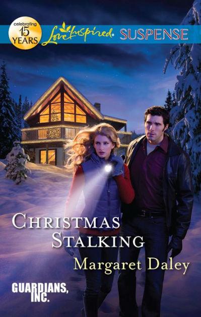 Christmas Stalking Love Inspired Suspense Series By