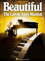 Beautiful (Carole King Musical) - Piano/Vocal Selections