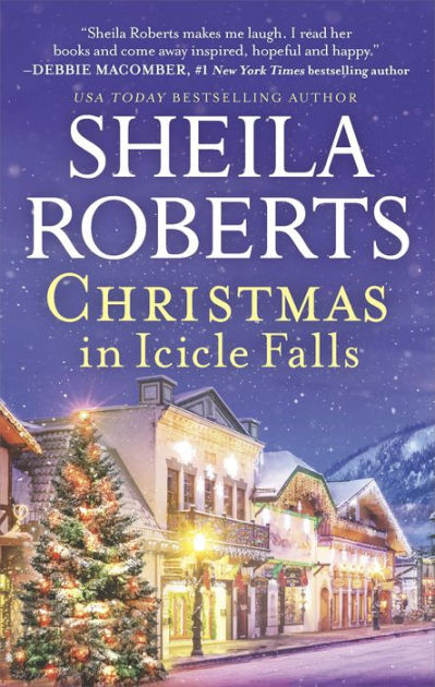 Christmas In Icicle Falls By Sheila Roberts Paperback