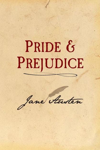 Pride and Prejudice: Original and Unabridged by Jane Austen, Paperback    Barnes & Noble®