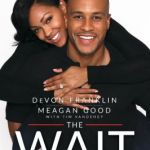 Book Review - The Wait: A Powerful Practice For Finding The Love Of Your Life And The Life You Love