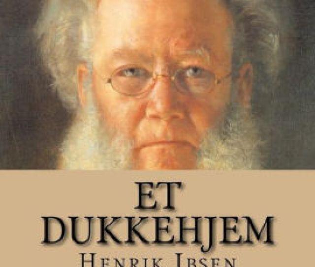 Et Dukkehjem By Henrik Ibsen Paperback Barnes Noble