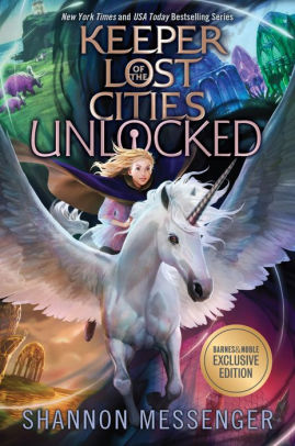 Unlocked (B&N Exclusive Edition) (Keeper of the Lost Cities Series #8.5)