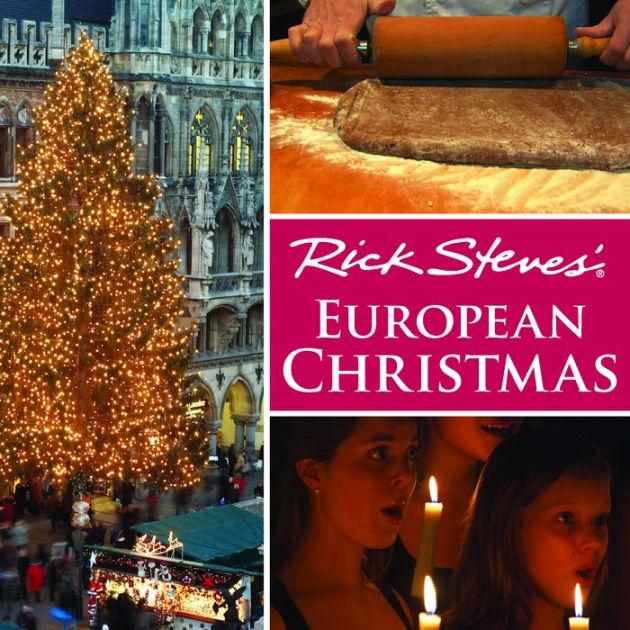 Rick Steves European Christmas By Rick Steves Multimedia