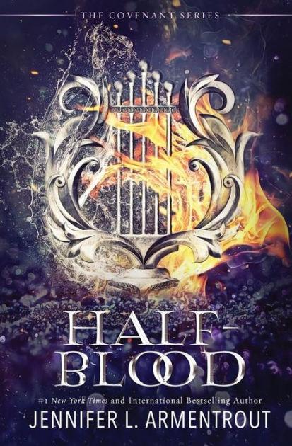 Half-Blood (Covenant Series #1) by Jennifer L. Armentrout, Paperback    Barnes & Noble®