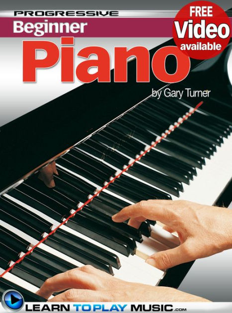 Piano Lessons for Beginners: Teach Yourself How to Play ...