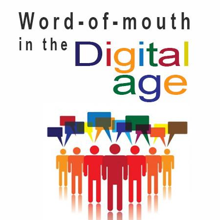 Word-Of-Mouth in the digital age