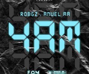 4am-RobGz Ft. Anuel AA