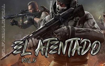 El Atentado Vol.5 By DjFabian Ft.BorrachosTeam