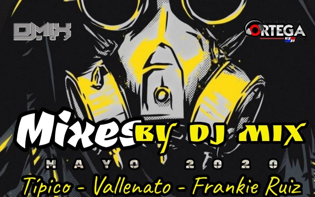 Pack De Mixes By Dj Mix – Mayo