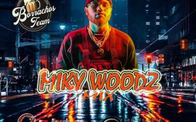 Miky Woodz Mix DjKing507