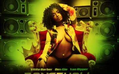 DanceHall Queen-Vitito Barber-Van Ripper-Don Gio