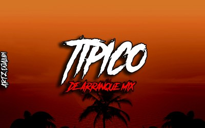 Tipico de Arranque Mix-By Alexin Dj 507