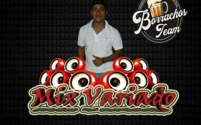 Mix Variado BorrachosTeam by DjKing507