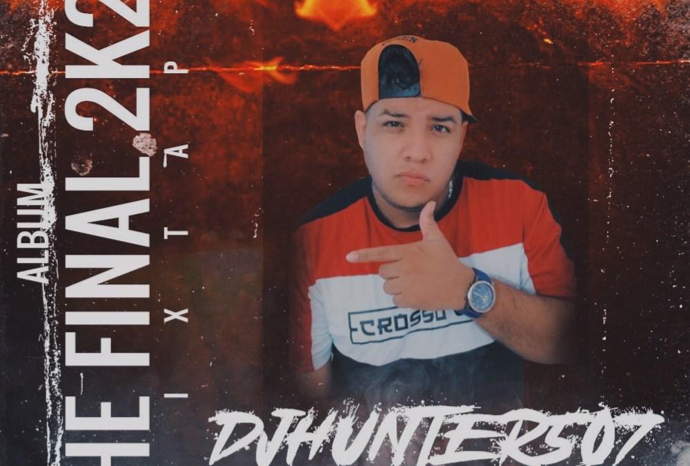 Detona y Parkea-Final MixTape 2020- Dj Hunter 507