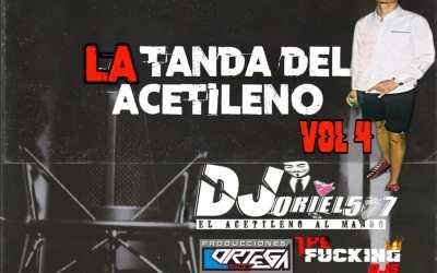 La Tanda Del Acetileno Mix Live Vol.4 By Dj Oriel 507