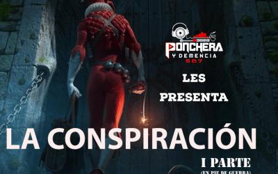 Packs De Mixes By Ponchera y Demencia-La Conspiración Parte 1