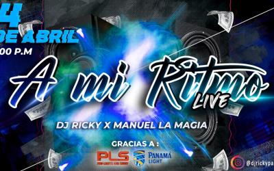 A Mi Ritmo Live By Dj Ricky Ft Manuel La Magia