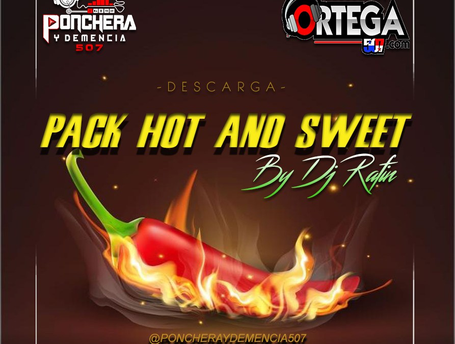 Pack De Mixes Hot And Sweet By Dj Rafin 507