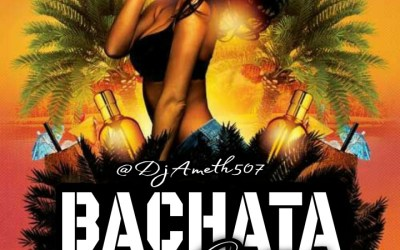 Bachata MixTape-@DjAmeth507