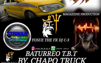 Baturreo Tbt Chapo Truck By Yosue The Fk Dj C-3