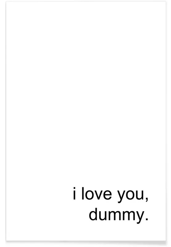i love you dummy poster